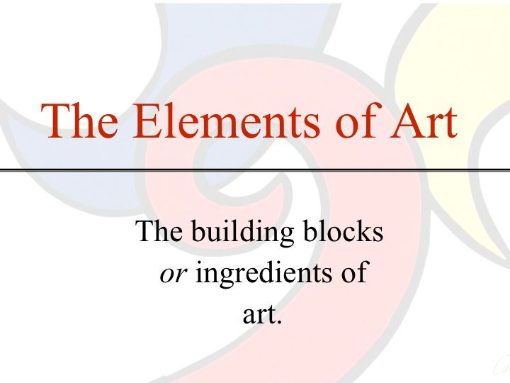List The Elements Of Art : Elements principles of art lake oswego literacy